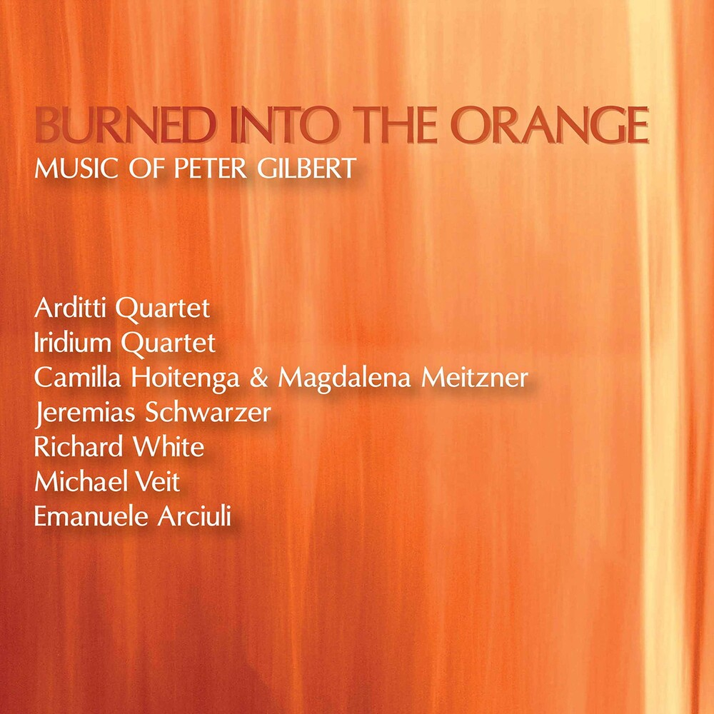 Gilbert / Various - Burned Into the Orange