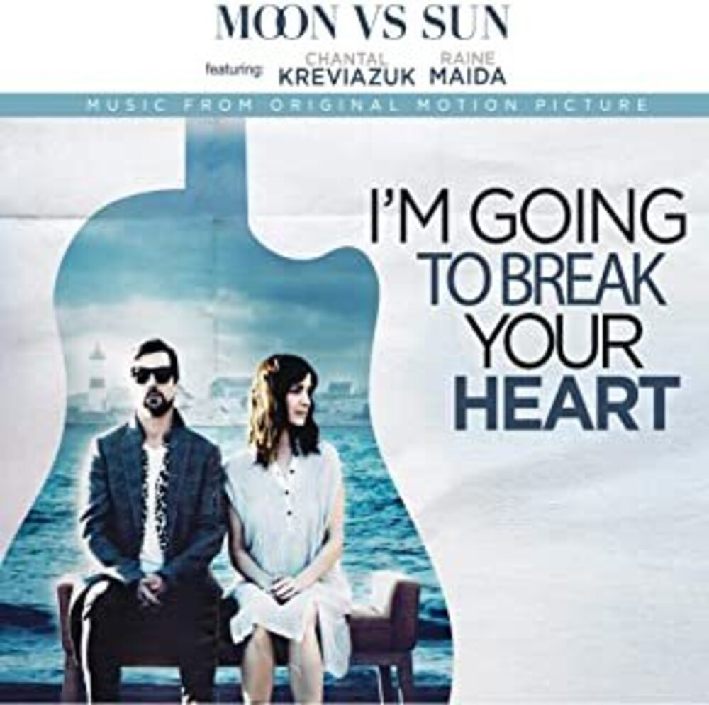 Moon Vs Sun - I'm Going To Break Your Heart