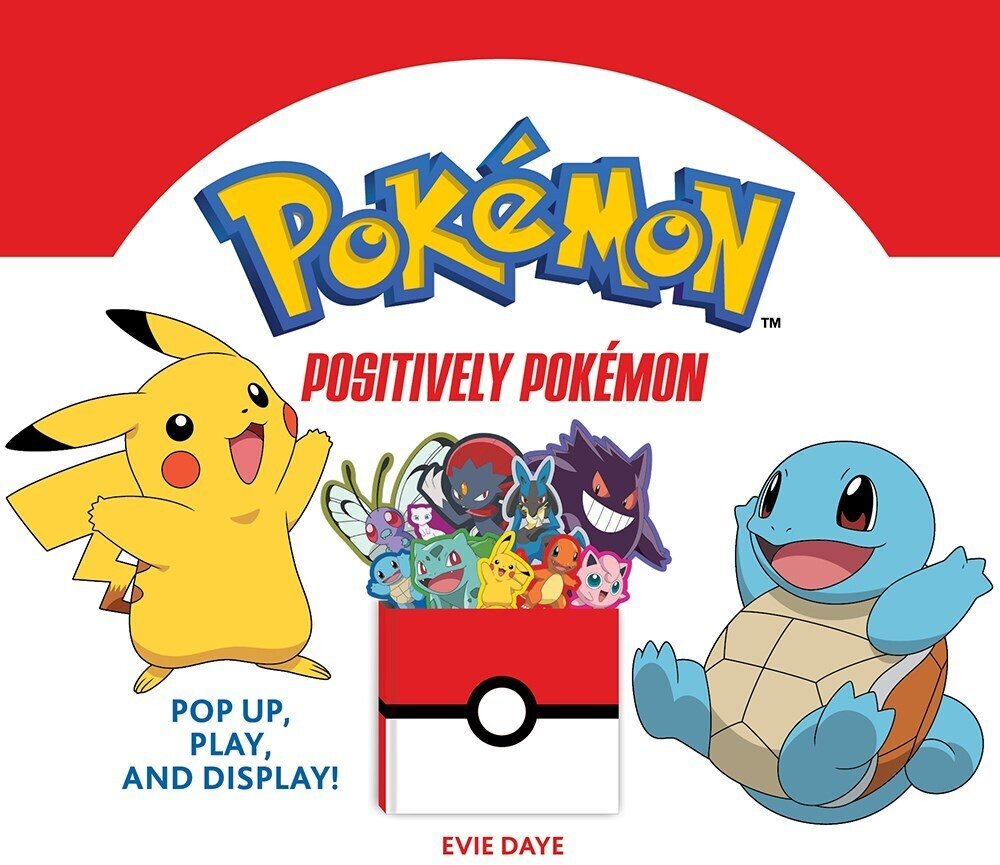 Evie Daye - Positively Pokemon (Bobo) (Ill)