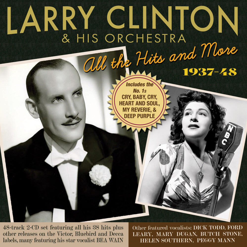 Larry Clinton  & His Orchestra - All The Hits And More 1937-48