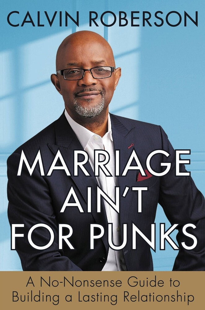 Calvin Roberson - Marriage Aint For Punks (Hcvr)