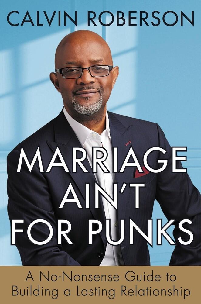 Calvin Roberson - Marriage Aint For Punks (Hcvr)