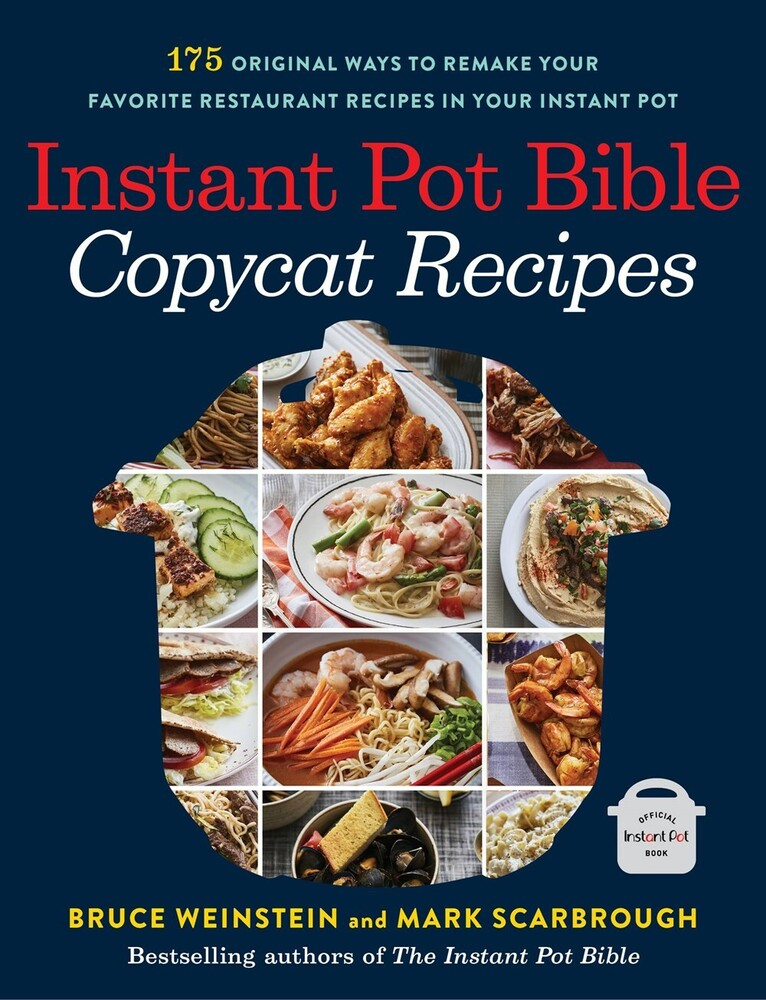 Bruce Weinstein  / Scarbrough,Mark - Instant Pot Bible Copycat Recipes (Ppbk)