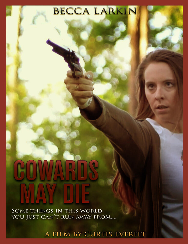 - Cowards May Die
