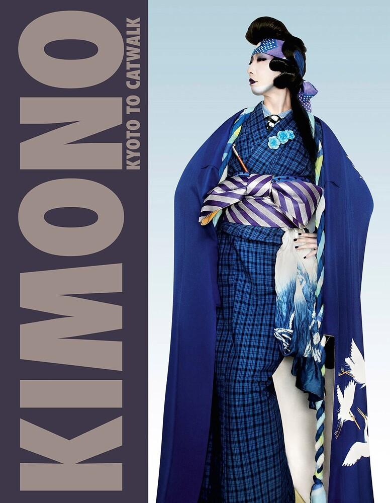 - Kimono: Kyoto to Catwalk