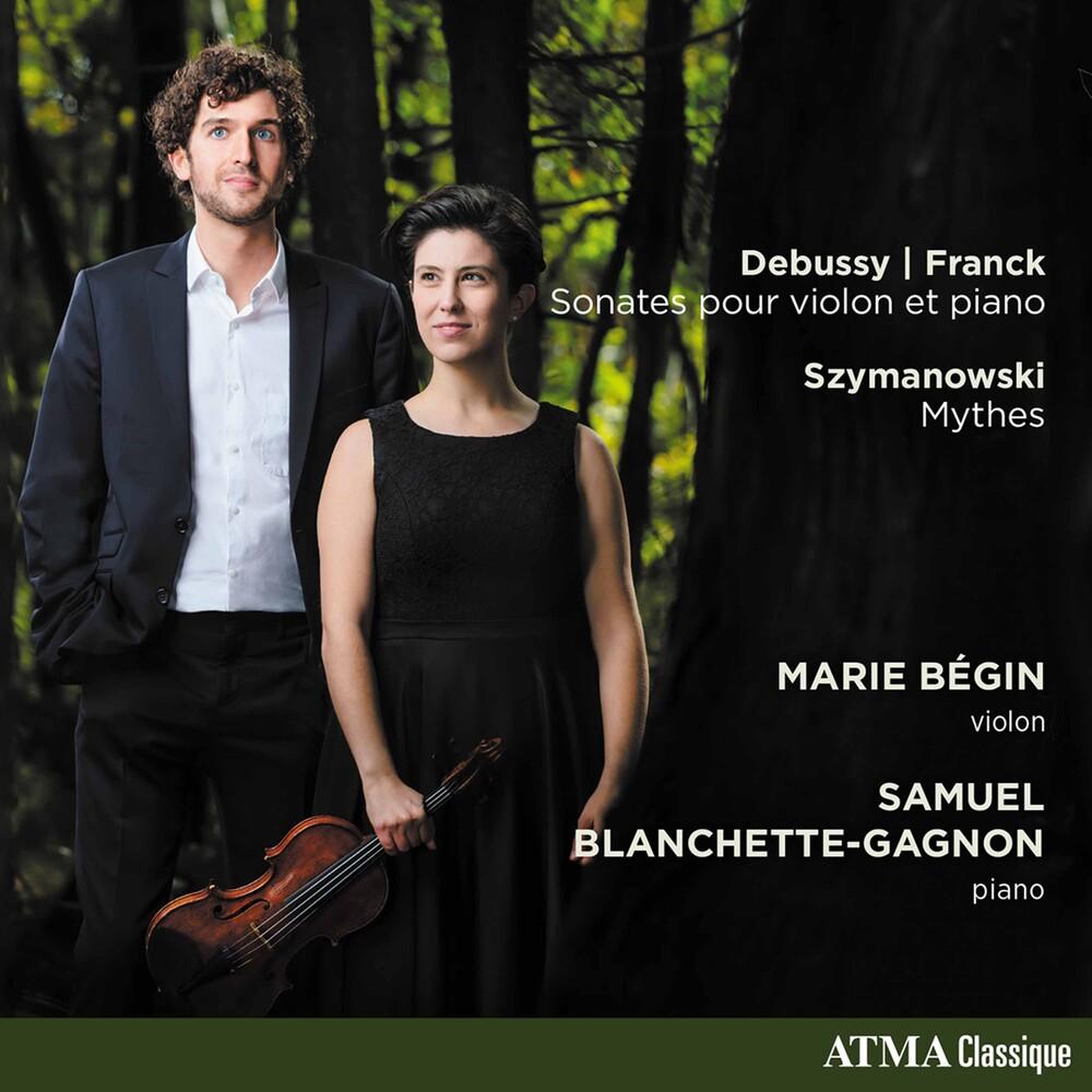 Franck / Begin / Blanchette-Gagnon - Works For Violin & Piano