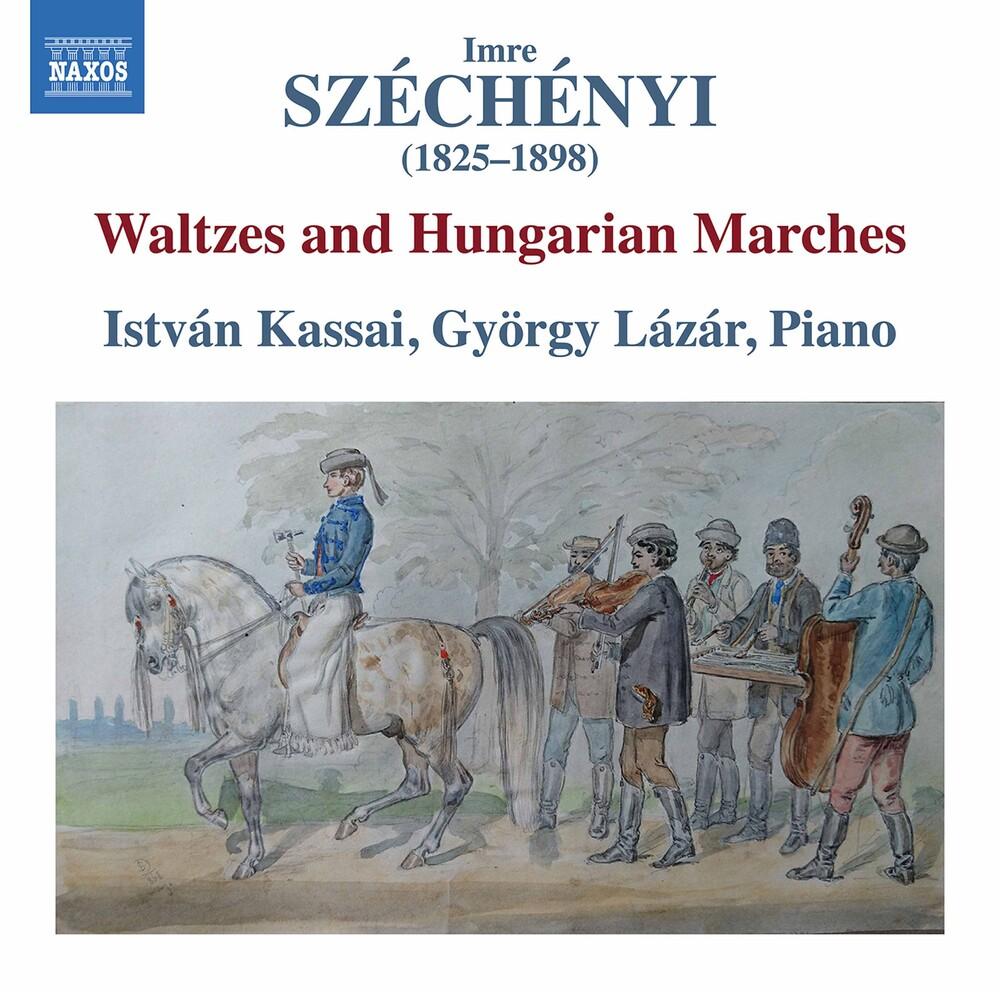 Szechenyi / Kassai / Gyorgy - Waltzes & Hungarian Marches