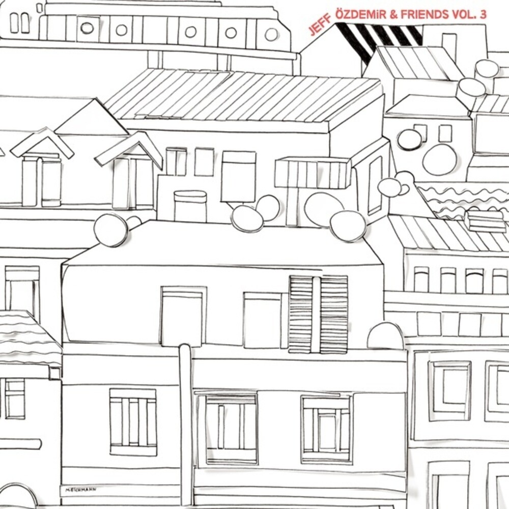 Jeff Ozdemir & Friends 3 / Various - Jeff Ozdemir & Friends 3 / Various