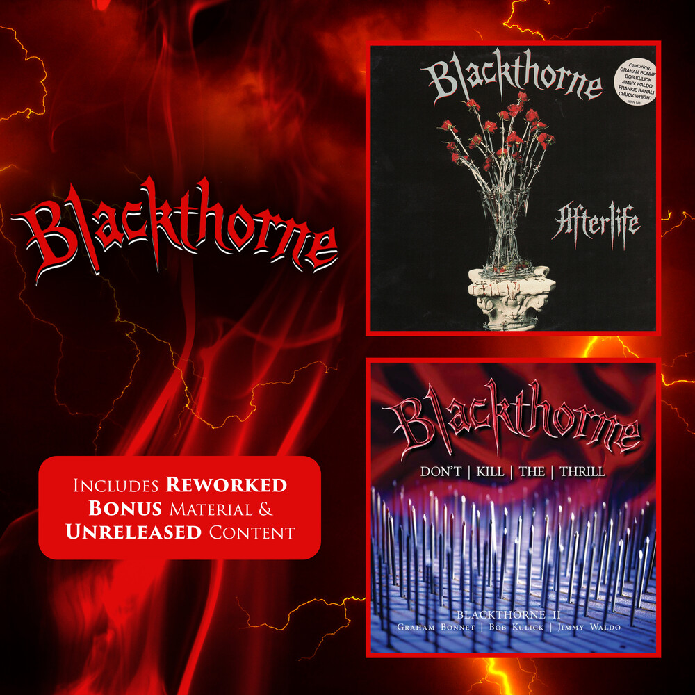 Blackthorne - Afterlife / Don't Kill The Thrill