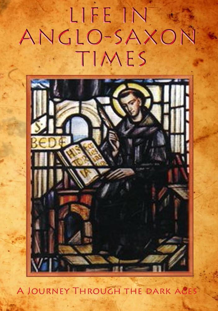 Life in Anglo-Saxon Times - Life In Anglo-Saxon Times / (Mod)