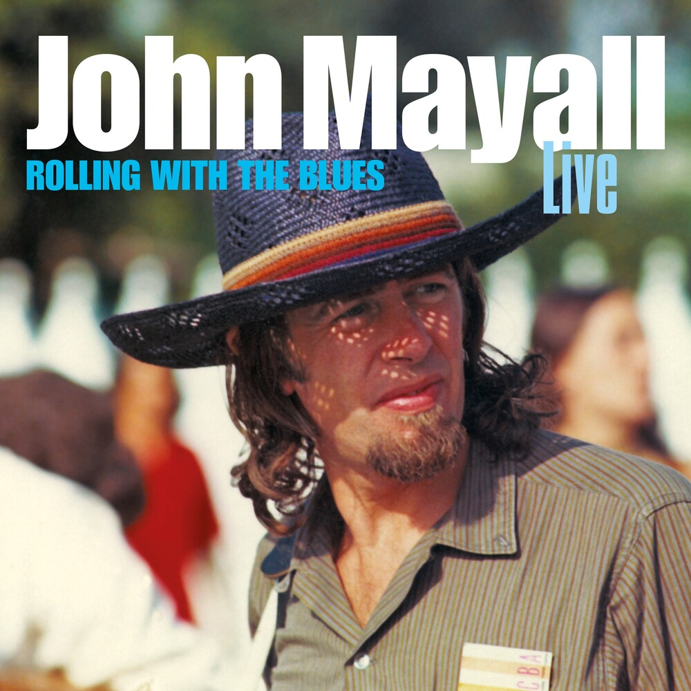 John Mayal - Rolling With The Blues