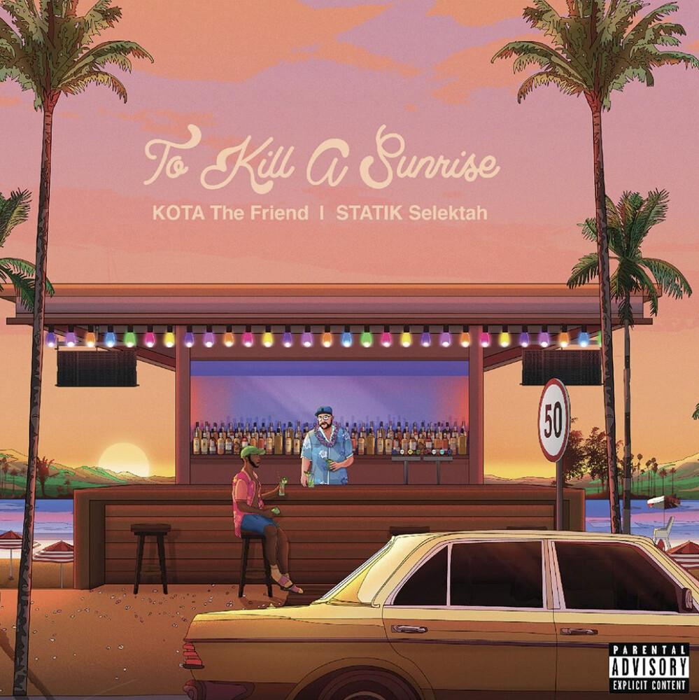 Kota the Friend / Statik Selektah - To Kill A Sunrise