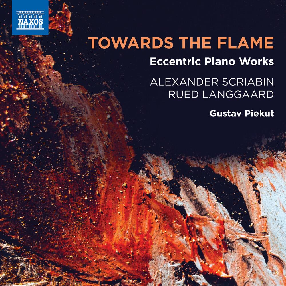 Langgaard / Piekut - Towards The Flame