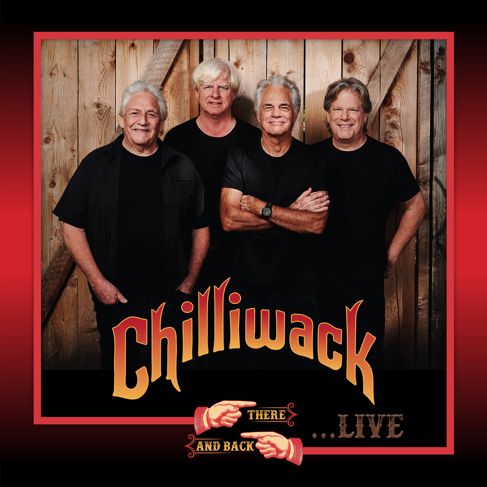 Chilliwack - There & Back Live [Indie Exclusive] (Gate) [180 Gram] [Indie Exclusive]