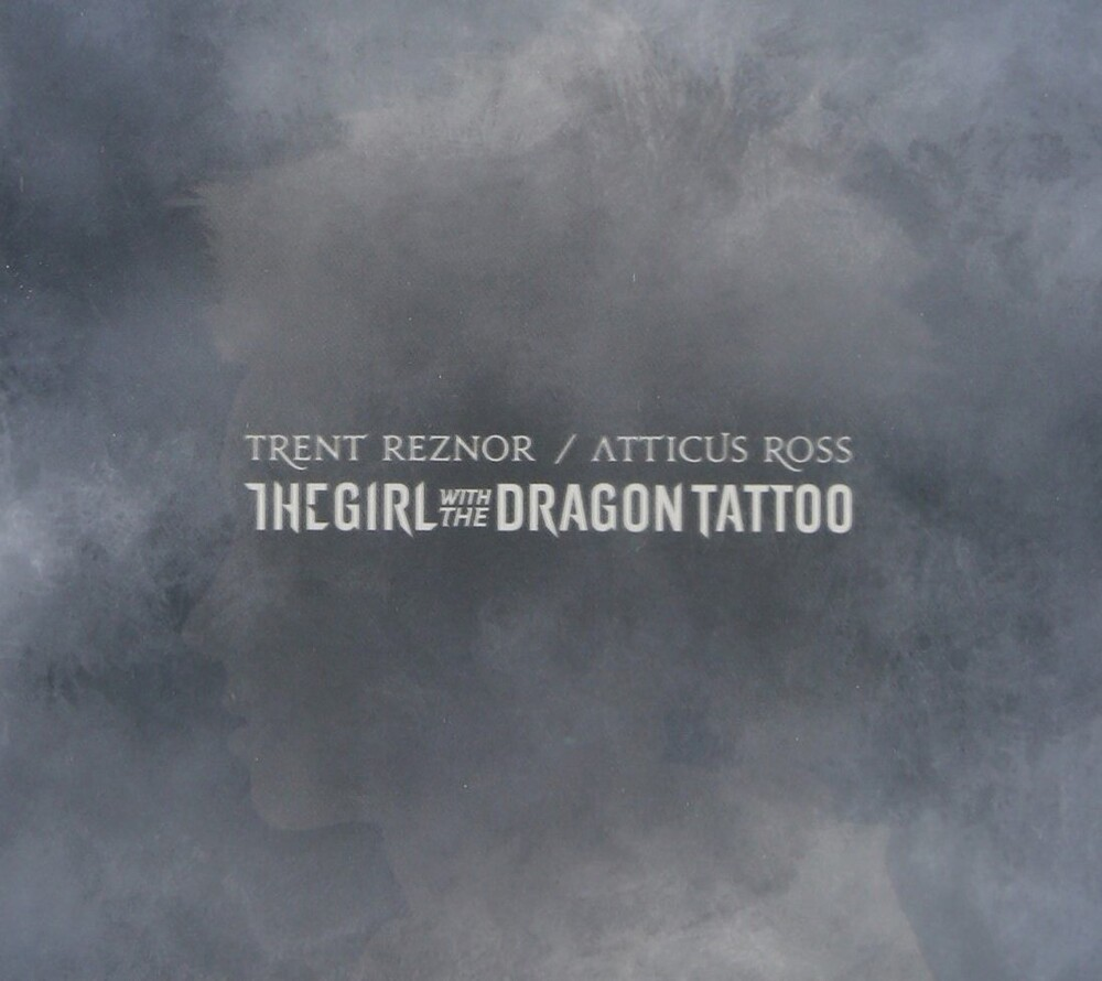 Trent Reznor & Atticus Ross - The Girl With The Dragon Tattoo [Soundtrack]