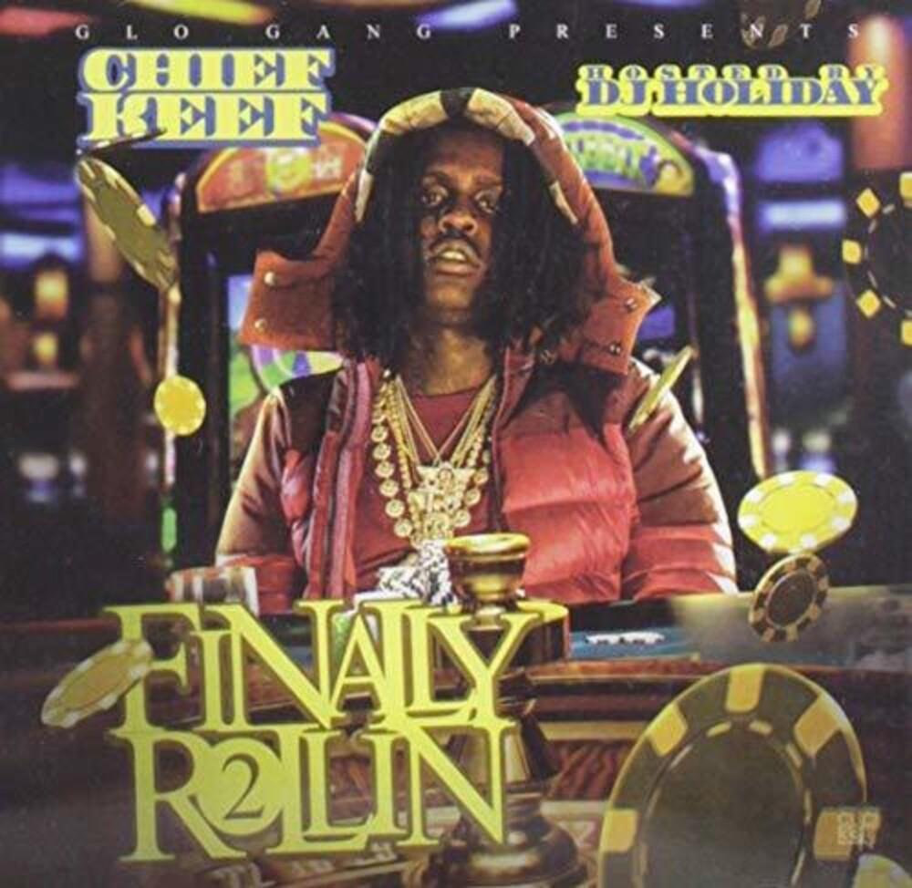 Chief Keef - Finally Rollin 2