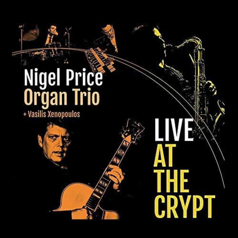 Nigel Price / Xenopoulos,Vasilis - Live At The Crypt (Uk)