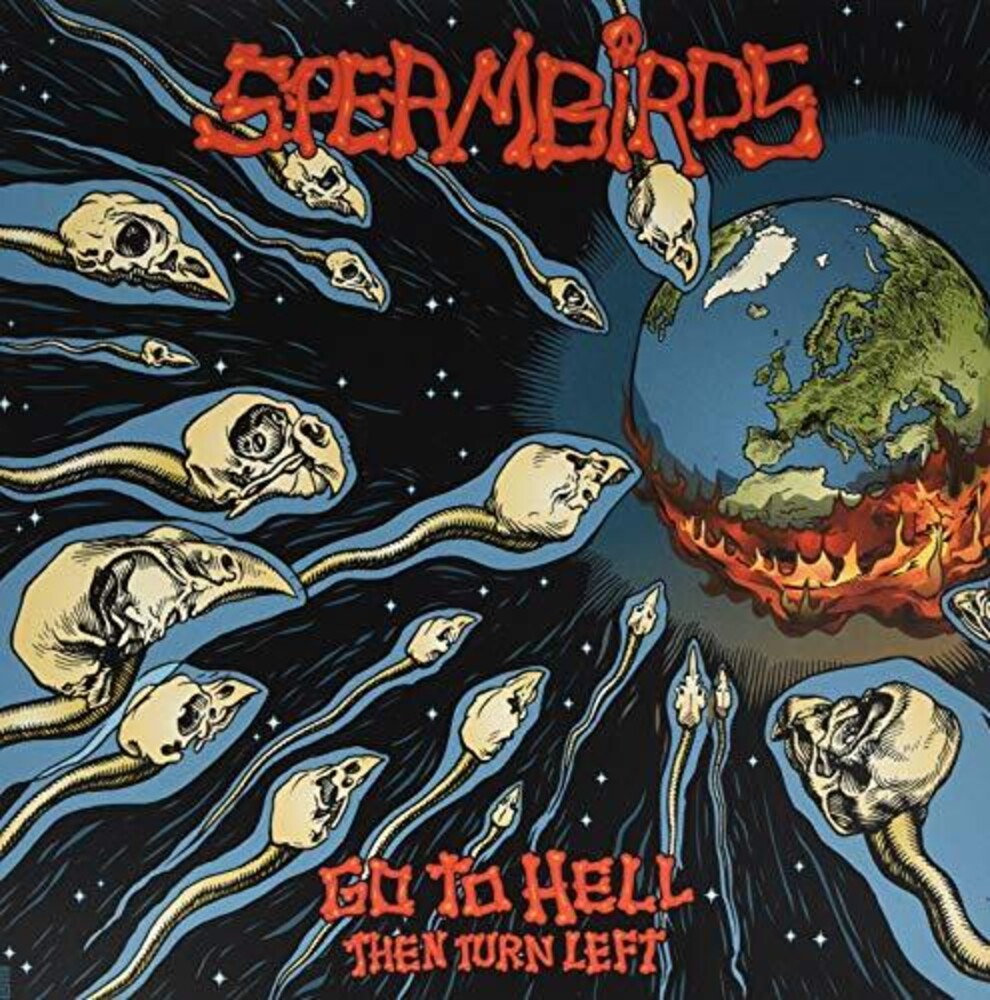 Spermbirds - Go To Hell Then Turn Left (Uk)