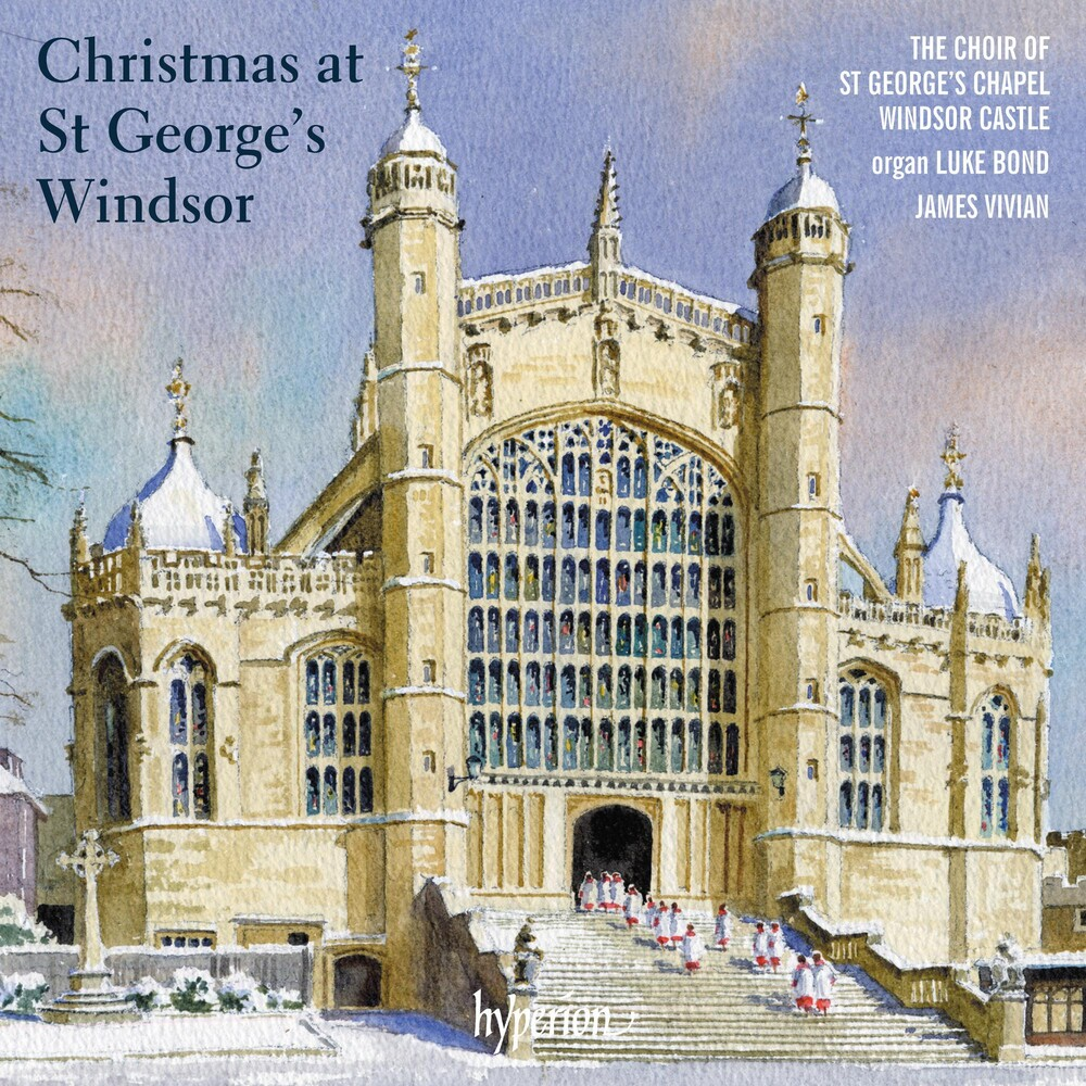 St Georges Chapel Choir Windsor - Christmas At St. George's Windsor