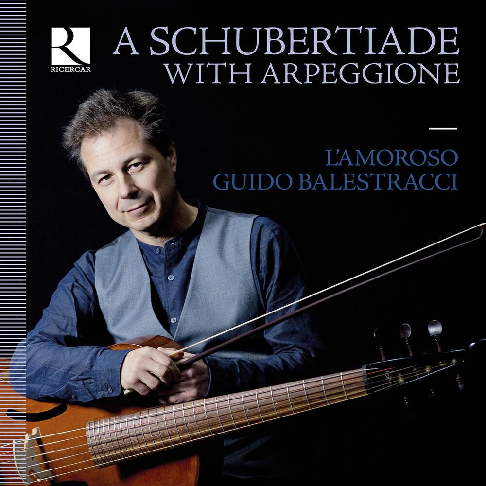 Schubert / Balestracci / Lamoroso - Schubertiade With Arpeggione