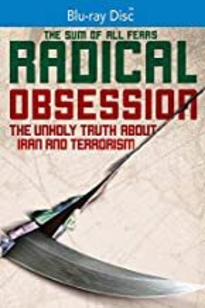 - Radical Obession: The Unholy Truth About Iran And