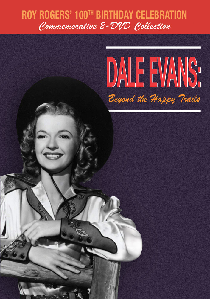 - Dale Evans: Beyond The Happy Trails