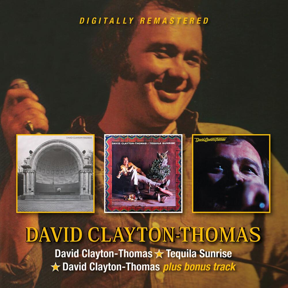 Clayton-David Thomas - David Clayton-Thomas / Tequila Sunrise / David Clayton-Thomas