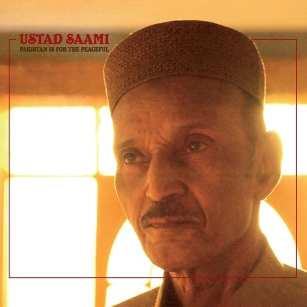 Ustad Saami - Pakistan Is For The Peaceful