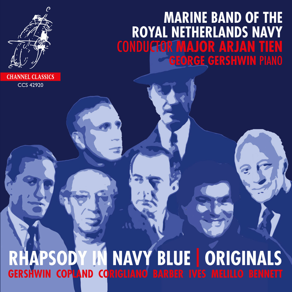 Marine Band of the Royal Netherlands Navy - Rhapsody In Navy Blue - Originals