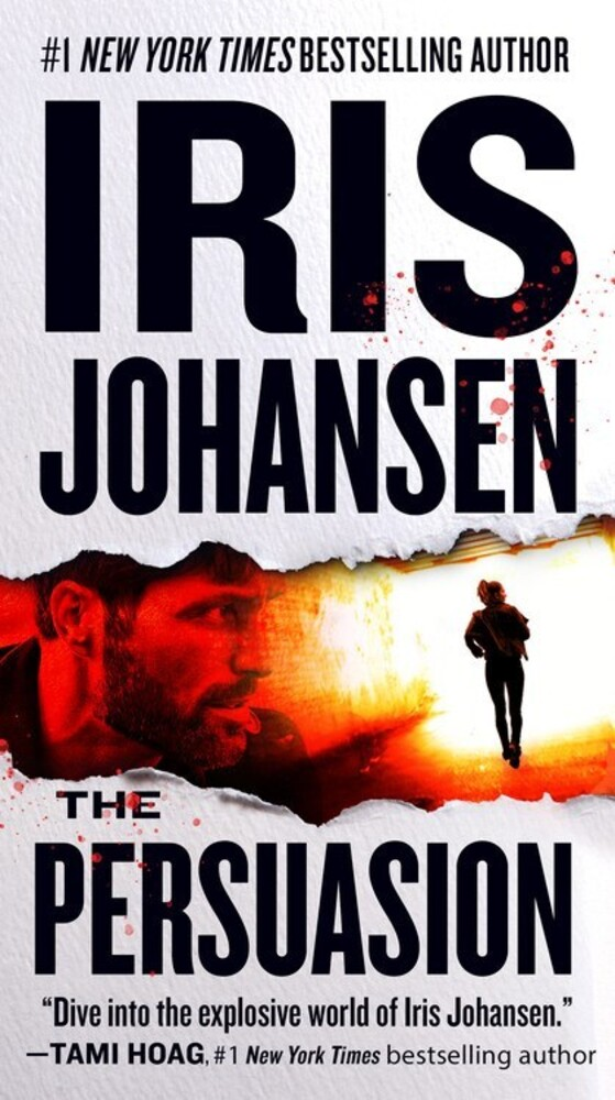 Johansen, Iris - The Persuasion: An Eve Duncan Novel