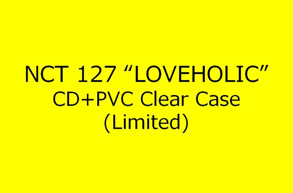 NCT 127 - Loveholic (Special Box B Version) (incl. PVC Plastic Folder) [Import]