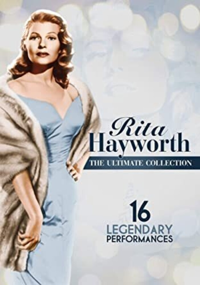 Rita Hayworth - Ultimate Collection - Rita Hayworth: The Ultimate Collection: 16 Legendary Performances