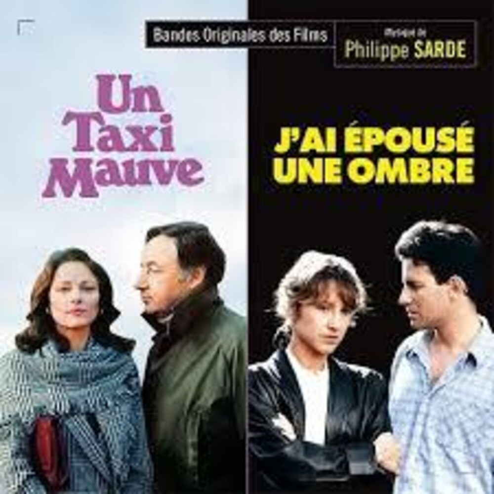 Philippe Sarde Ita - Un Taxi Mauve (The Purple Taxi) / J'Ai Epouse Une Ombre (I Married a Shadow) (Original Soundtracks)