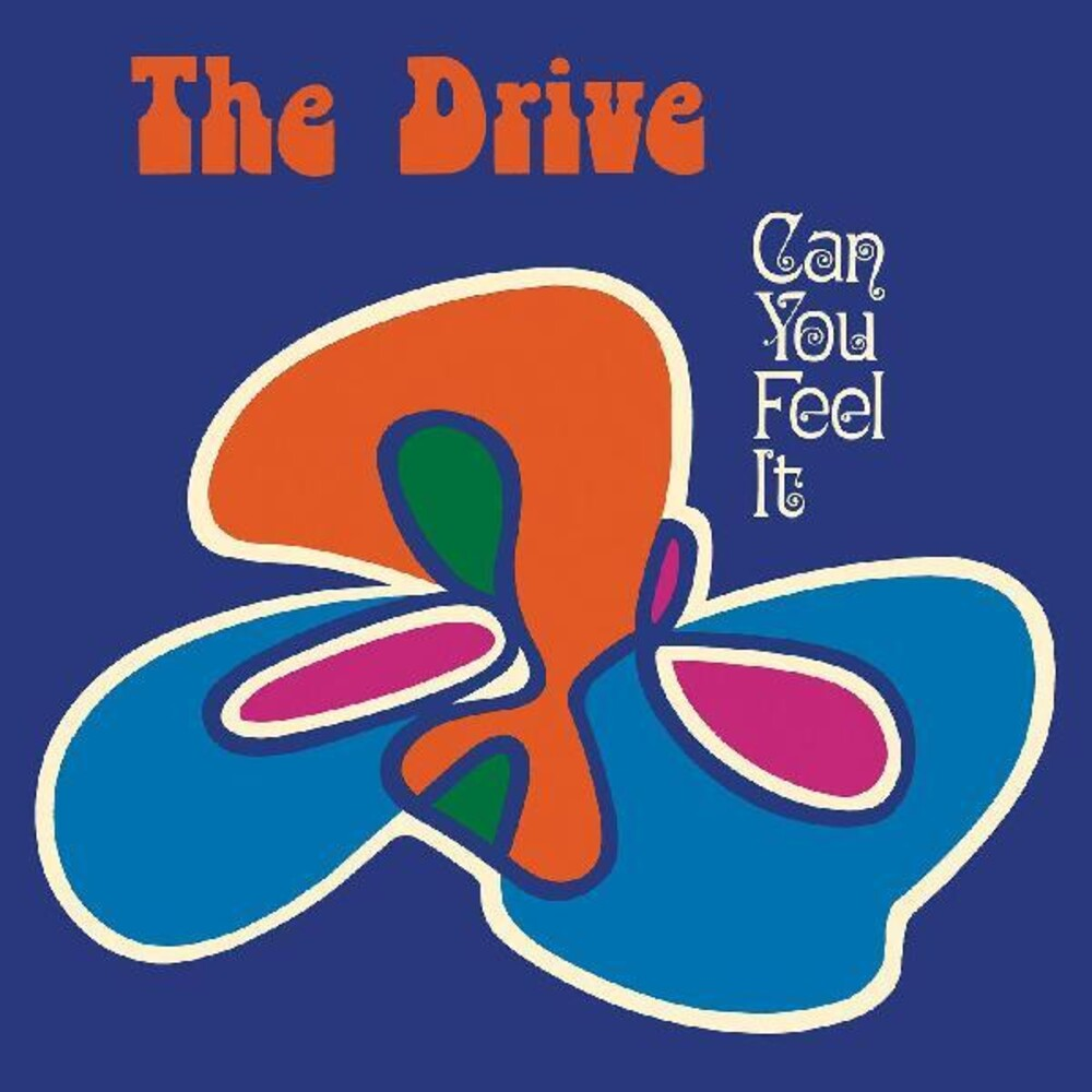 Drive - Can You Feel It?