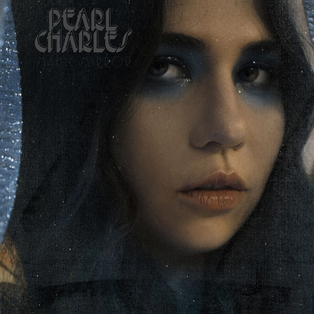 Pearl Charles - Magic Mirror (Blue Vinyl) (Blue)