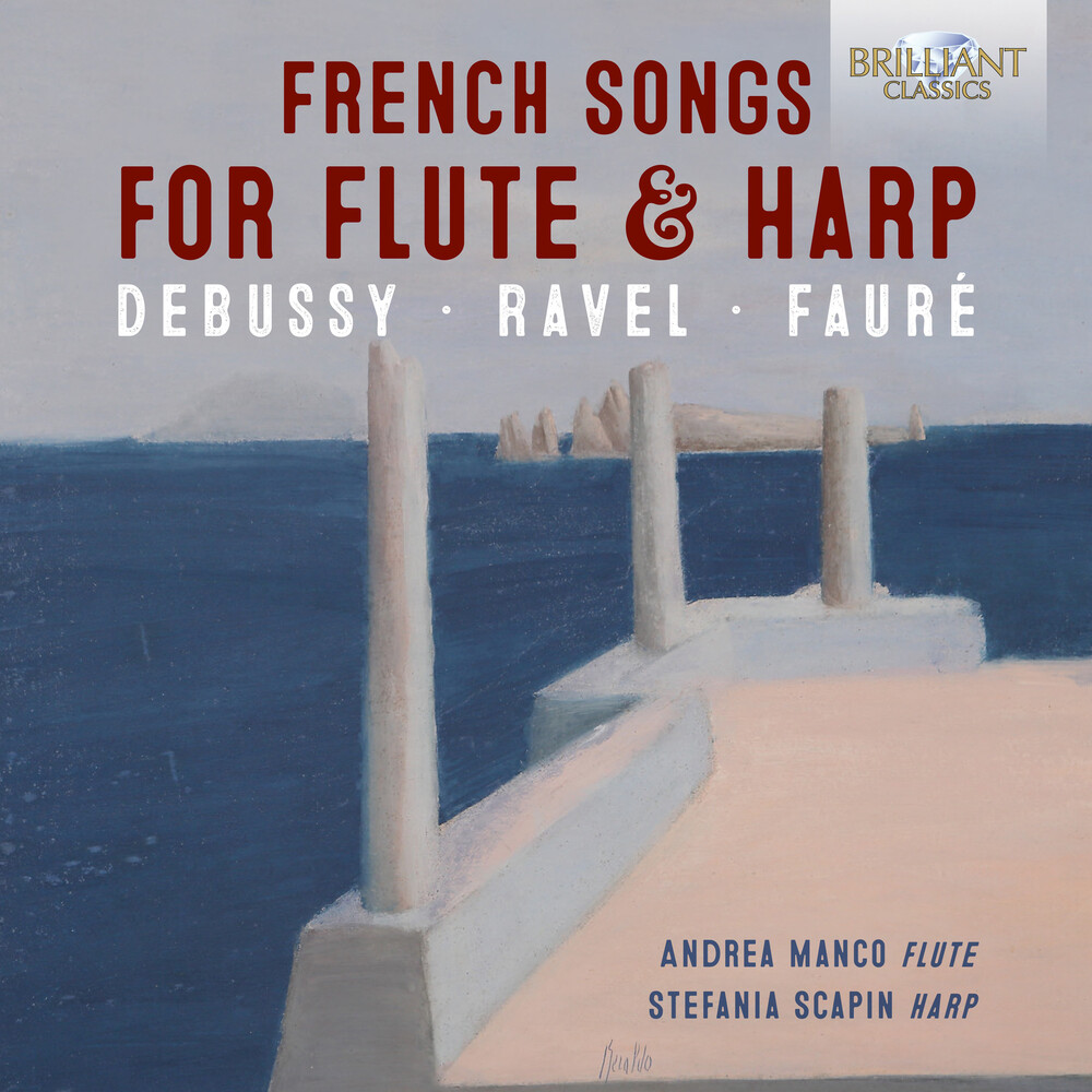 Debussy / Manco / Scapin - French Songs for Flute & Harp