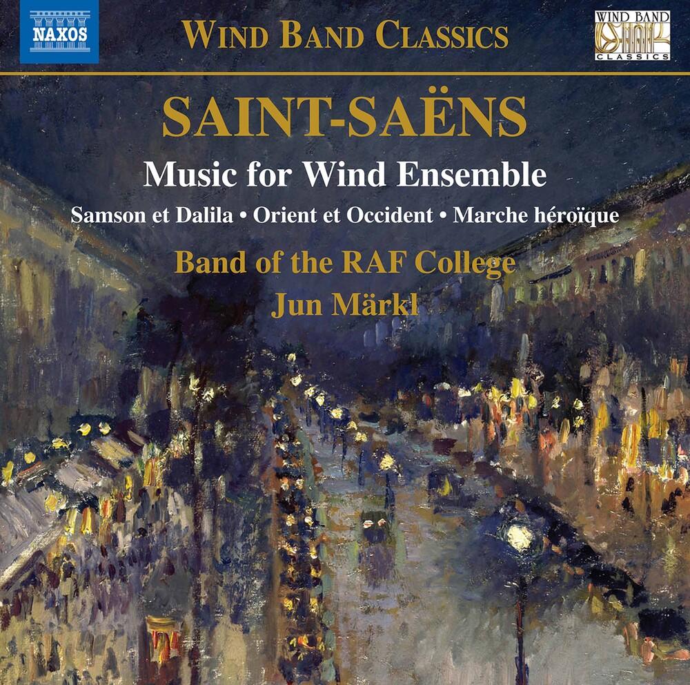 Saint-Saens / Markl - Music For Wind Ensemble