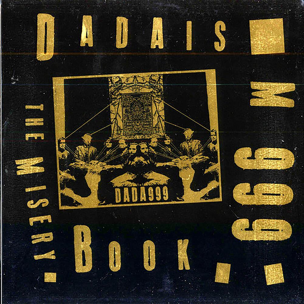 Dadaism 999 - Misery Book