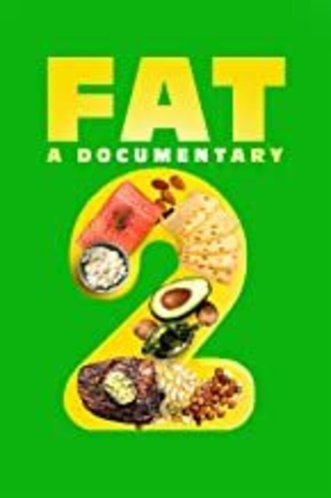 Fat: A Documentary 2 - Fat: A Documentary 2 / (Mod)