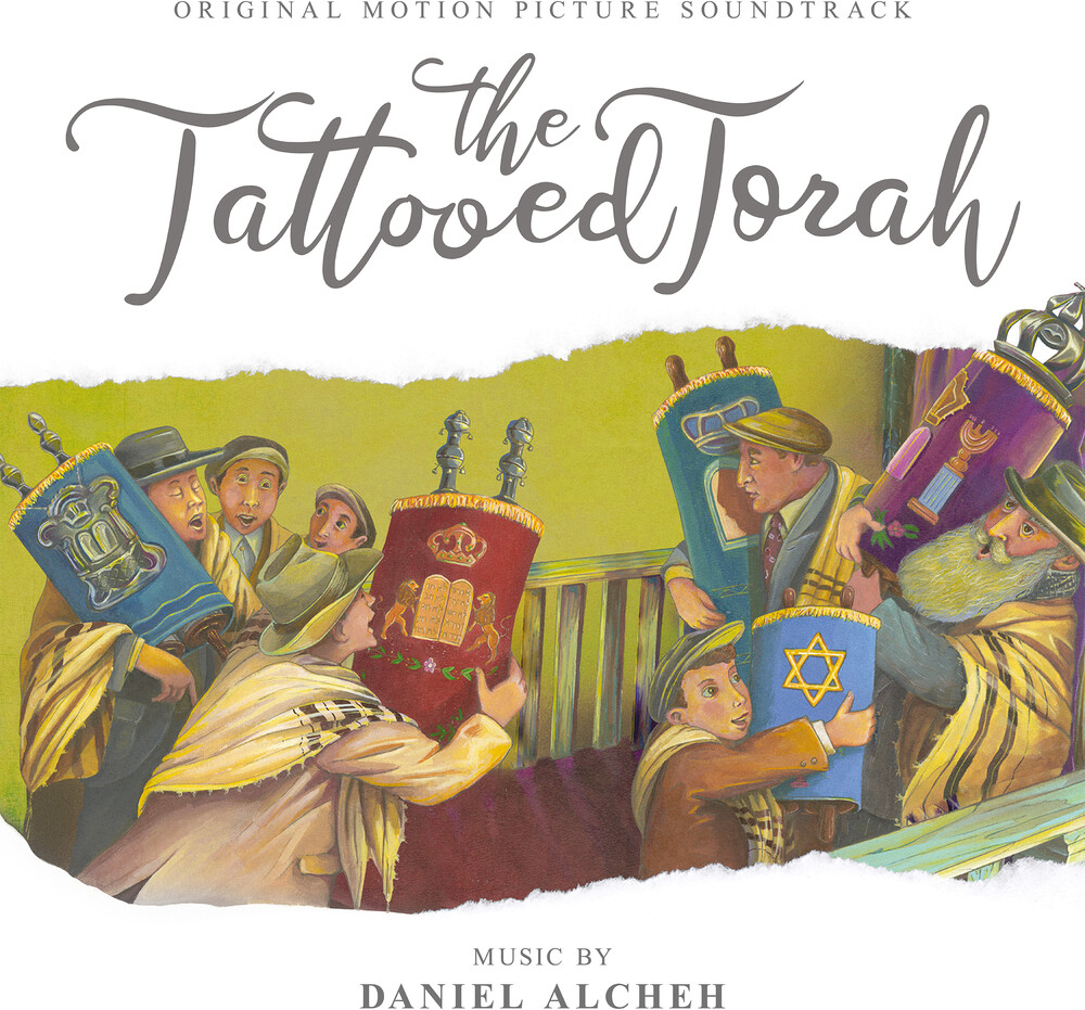 Daniel Alcheh - The Tattooed Torah (Original Motion Picture Soundtrack)