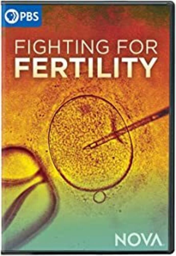 - Nova: Fighting For Fertility