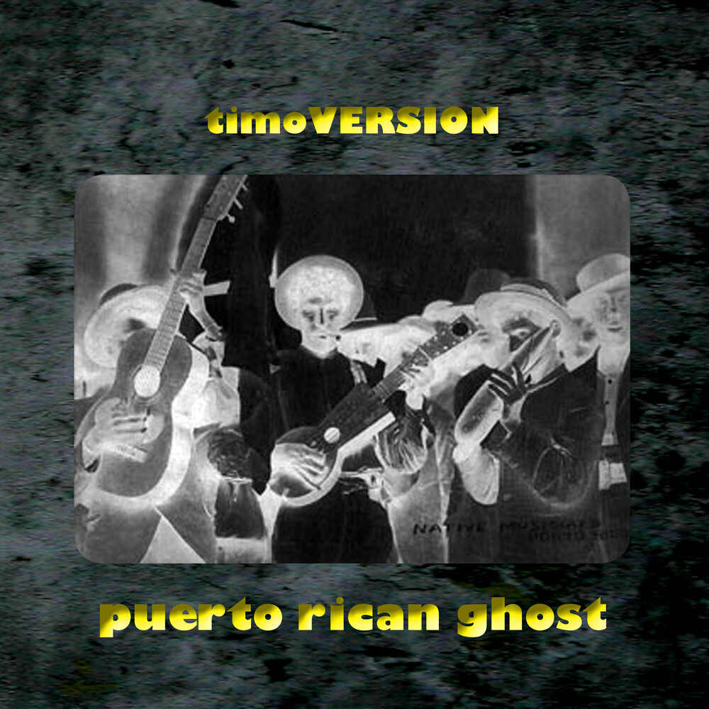 Timoversion - Puerto Rican Ghost