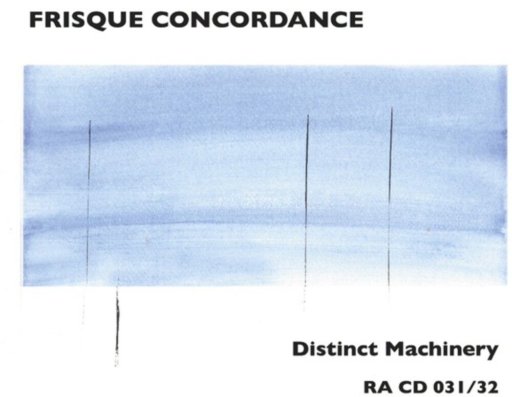 Frisque Concordance - Distinct Machinery