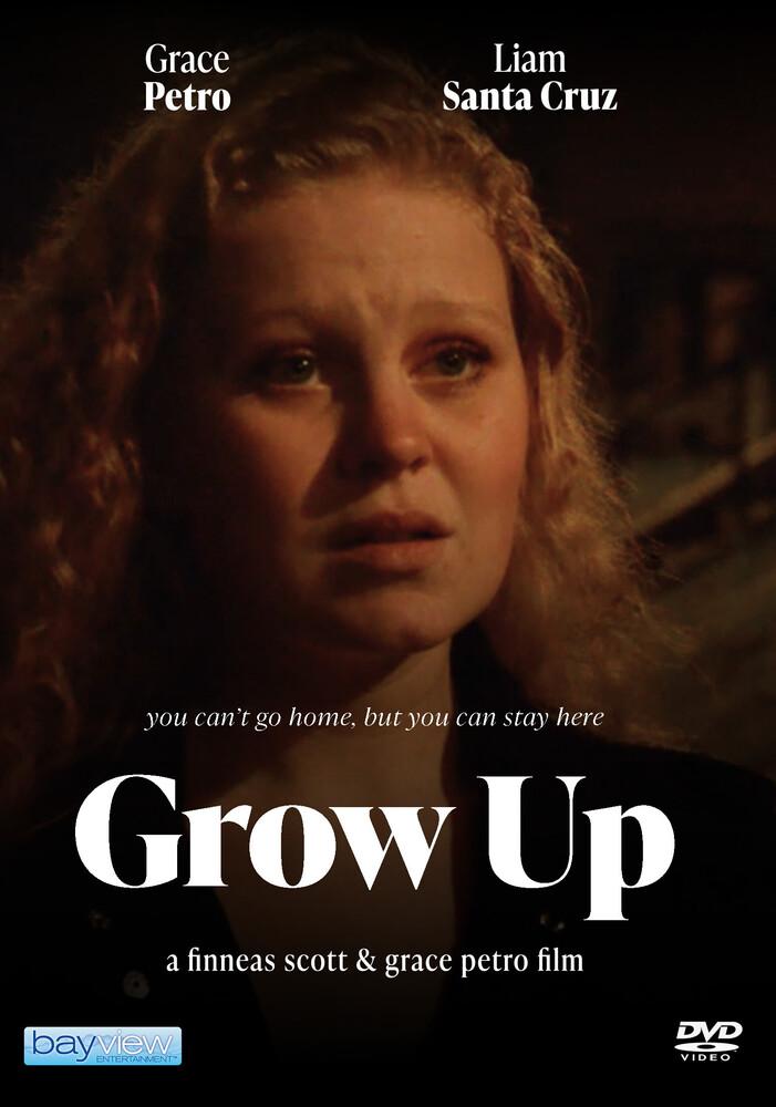 - Grow Up