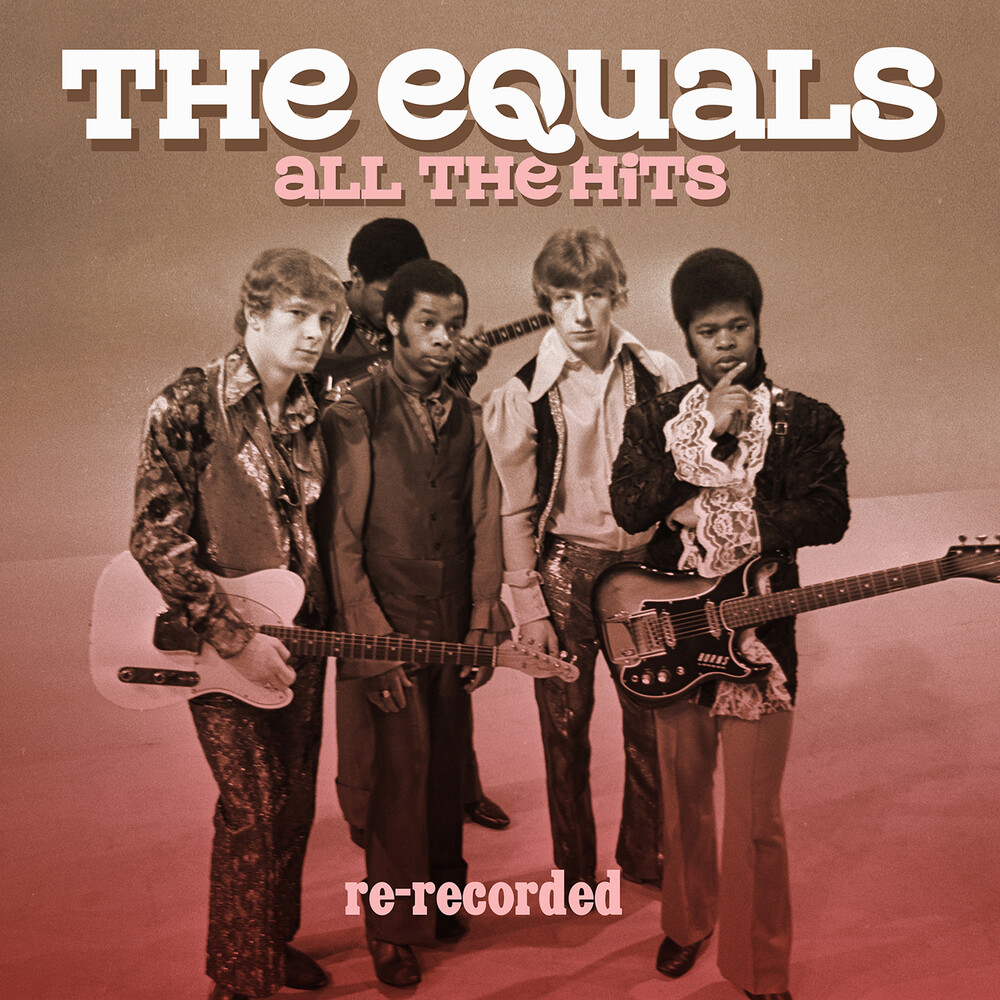 Equals - All The Hits: Re-Recorded (Mod)
