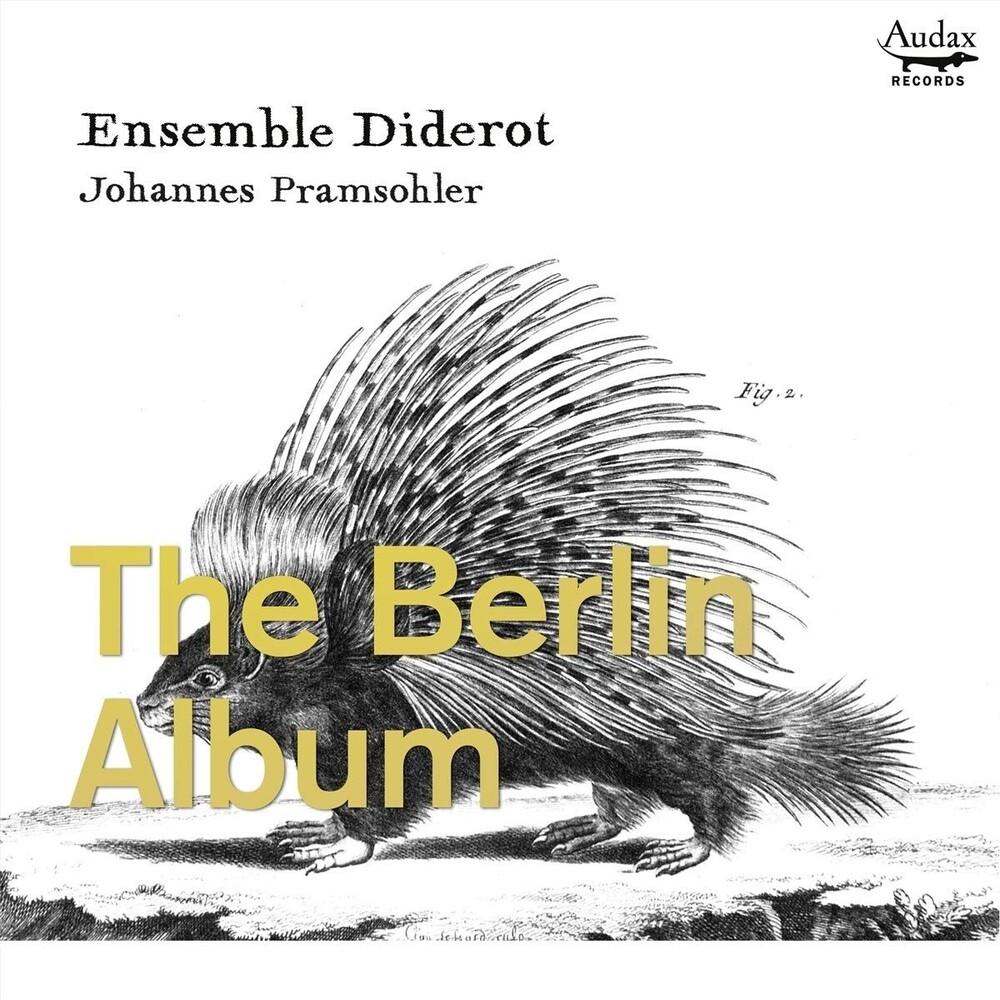 Johannes Pramsohler  / Ensemble Diderot - Berlin Album (Spa)