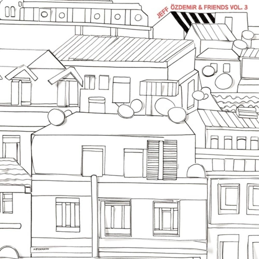 Jeff Ozdemir & Friends 3 / Various (2pk) - Jeff Ozdemir & Friends 3 / Various (2pk)