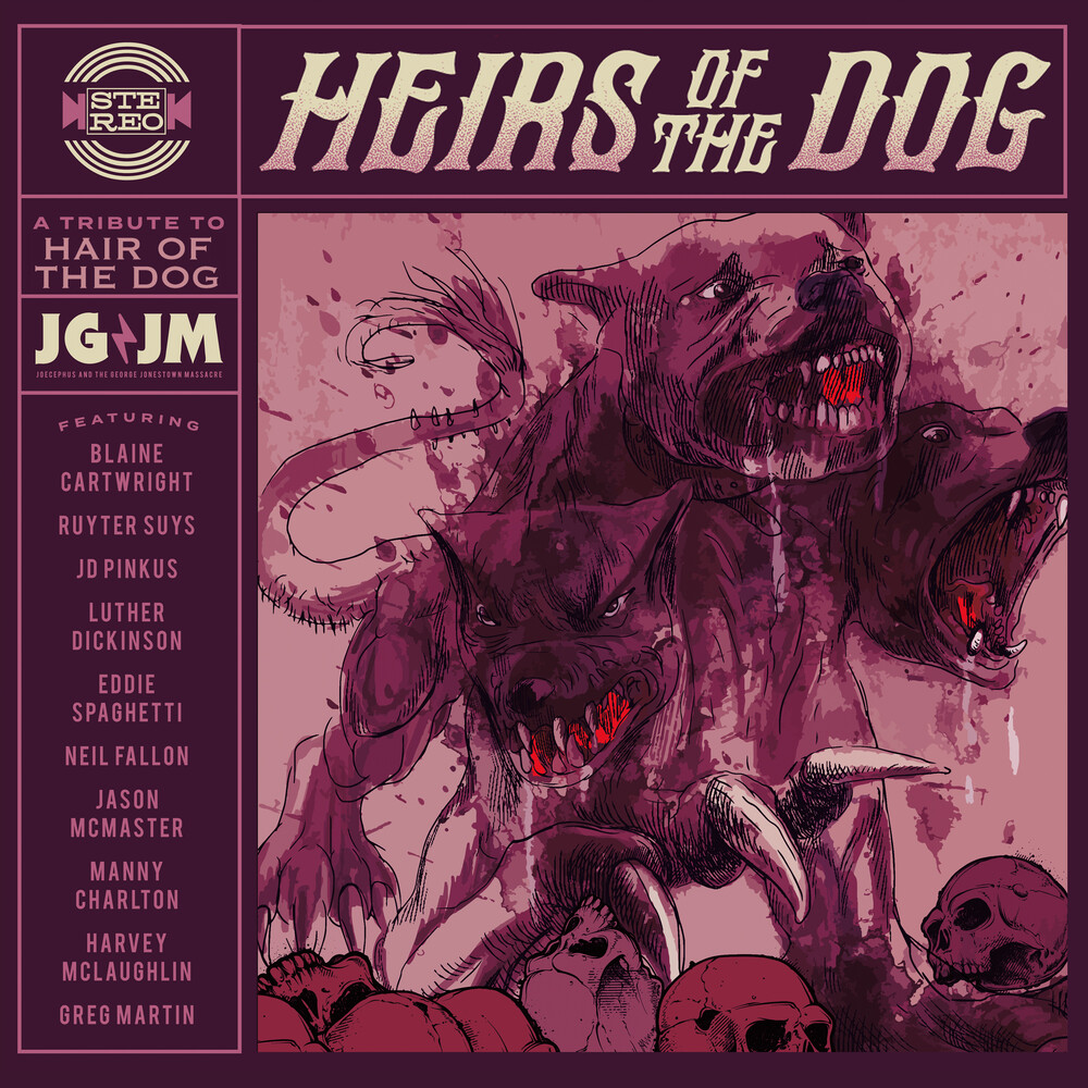 - Heirs of the Dog: A Tribute to Hair of the Dog