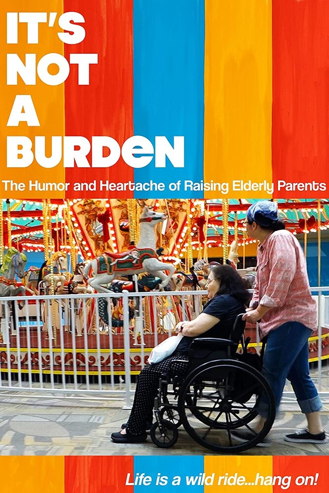 - It's Not A Burden: The Humor And Heartache / (Mod)