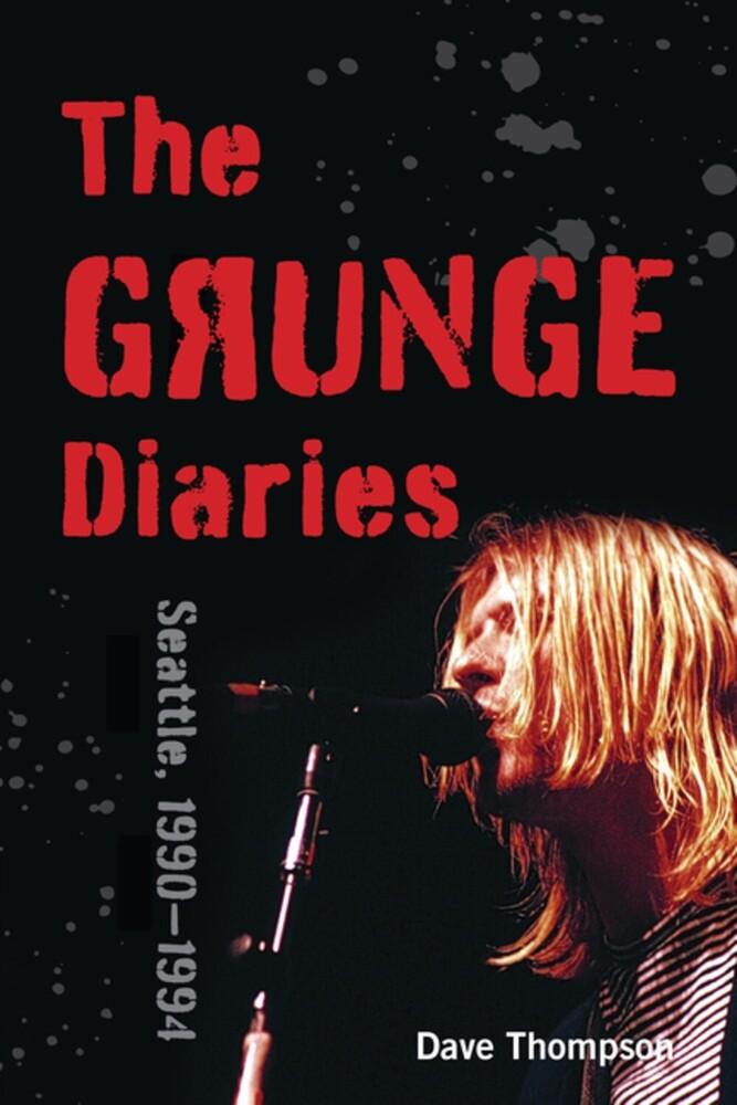 Dave Thompson - Grunge Diaries (Ppbk)
